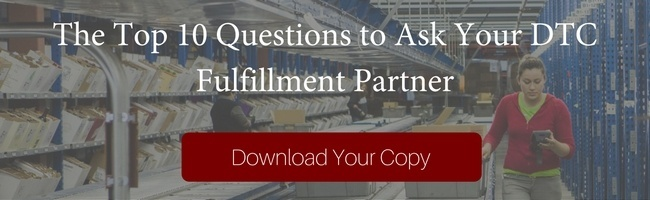 Top 10 Questions to Ask Your DTC Fulfillment Partner - Download Now